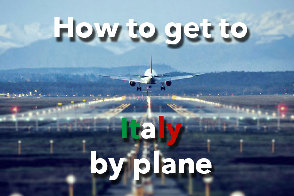 How to get to Italy by plane_Milan airport